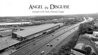 "Joseph A.M. ""Angel In Disguise"" Feat. Mandy Copp (Official Video) By @QuadMusicFilms"