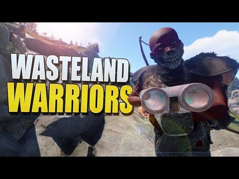 Wasteland Warriors (Rust Survival) #91