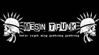 Download Lagu MESIN TIPUNK-TATANGGA GOBLOG mp3