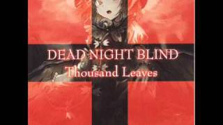 Thousand Leaves - Bullet Of Light