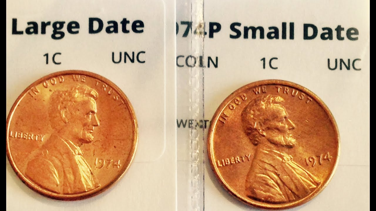 1974 Lincoln Penny: Small Date vs Large Date Varieties
