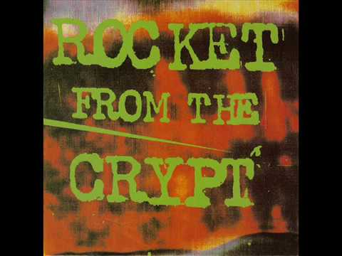 Rocket From The Crypt - Normal Carpet Ride