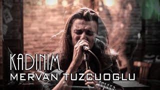 Mervan Tuzcuoğlu | Kadınım | Tanju Okan Cover |