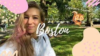 22 uur in... BOSTON   stewardess vlog   ZO veel eekhoorns 😍   Kelly Camfferman