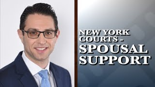 What factors do New York courts consider in awarding spousal support?