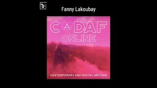 Fanny Lakoubay for CADAF Live on MoCDA