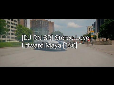 DJ RN SR] Stereo Love Edward Maya [130] - nightcore UYJ - Video