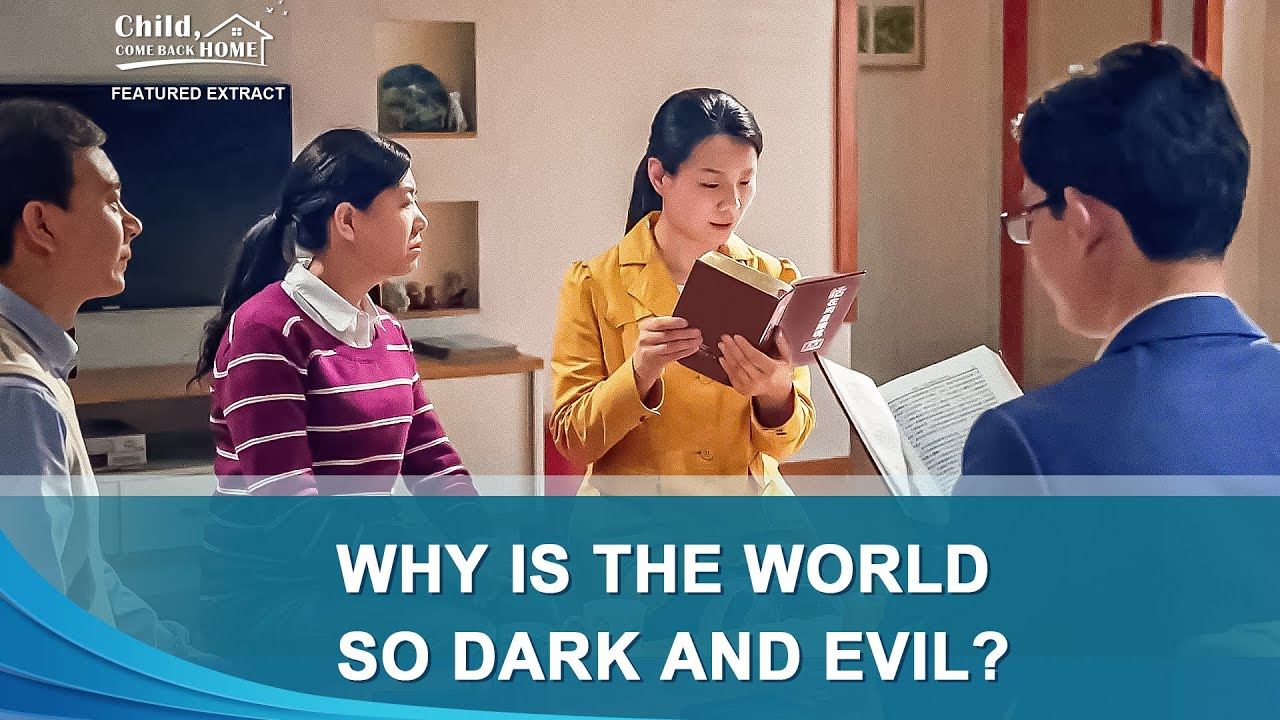 "Christian Movie Extract 2 From ""Child, Come Back Home"": Why Is the World So Dark and Evil?"