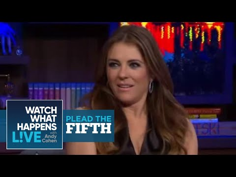 Elizabeth Hurley on Hugh Grant  Plead the Fifth  WWHL
