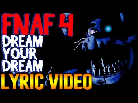 Five Nights At Freddy's SONG 'Dream Your Dream' LYRIC VIDEO