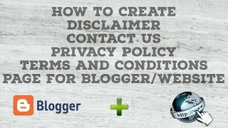 [15.27 MB] How to Create Terms and Conditions,Privacy Policy,Disclaimer,Contact Us Page for Blogger/Website