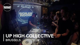 Up High Collective Boiler Room Brussels DJ Set