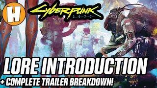 Cyberpunk 2077 - E3 Trailer Breakdown, Lore + Easter Eggs!