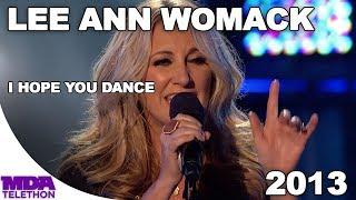 """Lee Ann Womack - """"I Hope You Dance"""" (2013) - MDA Telethon"""