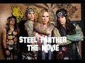 Capture de la vidéo Steel Panther - The Movie (Trailer)