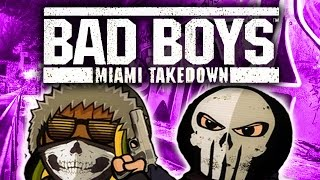 Cryme Tyme - Bad Boys Miami Takedown