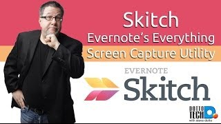 Skitch Screen Capture & Annotation, from Evernote for Everyone