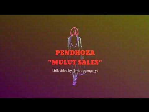PENDHOZA - MULUT SALES (Video Lirik KARAOKE)