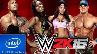 WWE 2K16 | LOW END PC TEST | INTEL HD 4000 | 4 GB RAM | i3 |