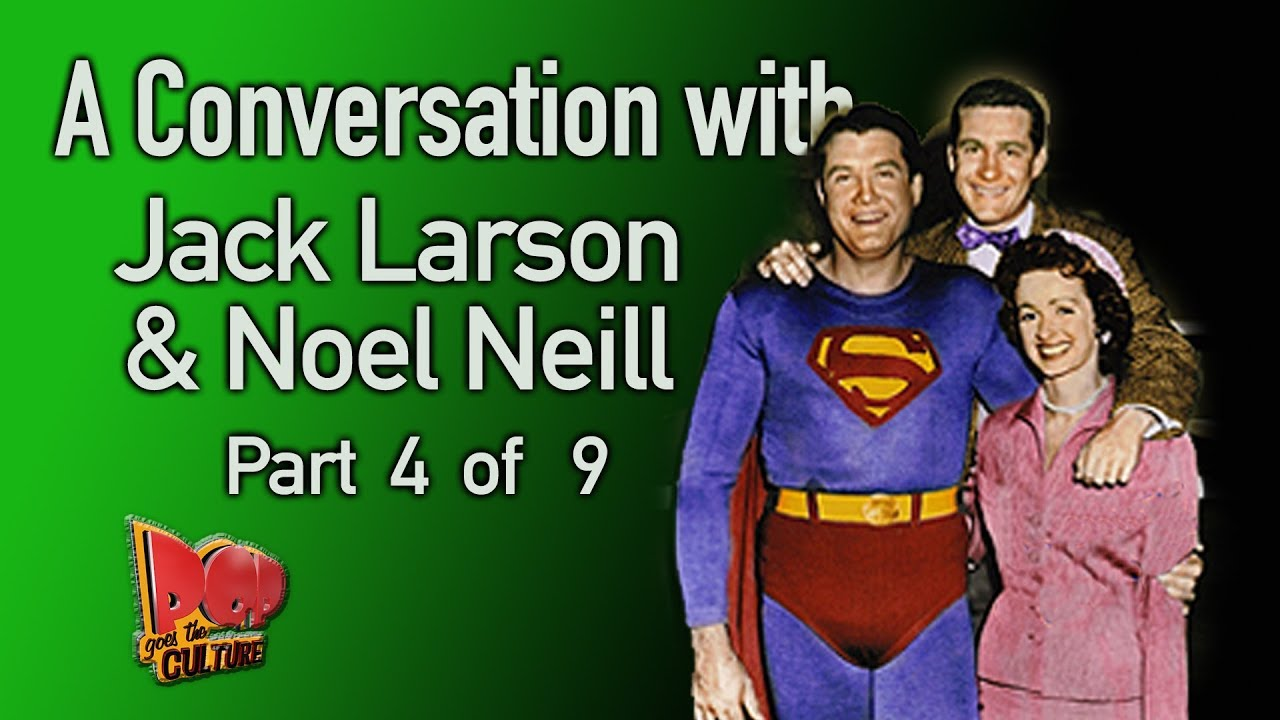 Superman's Noel Neill talks about Phyllis Coates and Kirk Alyn (with Jack Larson) Part 4 of 7