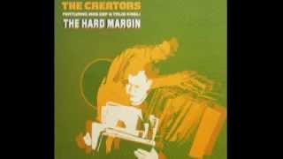 THE CREATORS feat.MOS DEF&TALIB KWELI / THE HARD MARGIN
