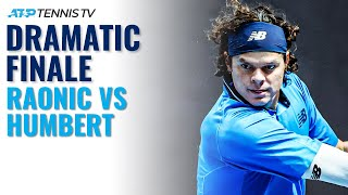 Dramatic Finale to Raonic vs Humbert Battle | Paris 2020 Highlights