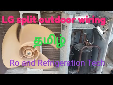 lg split ac outdoor wiring capacitor connection tamil. Black Bedroom Furniture Sets. Home Design Ideas