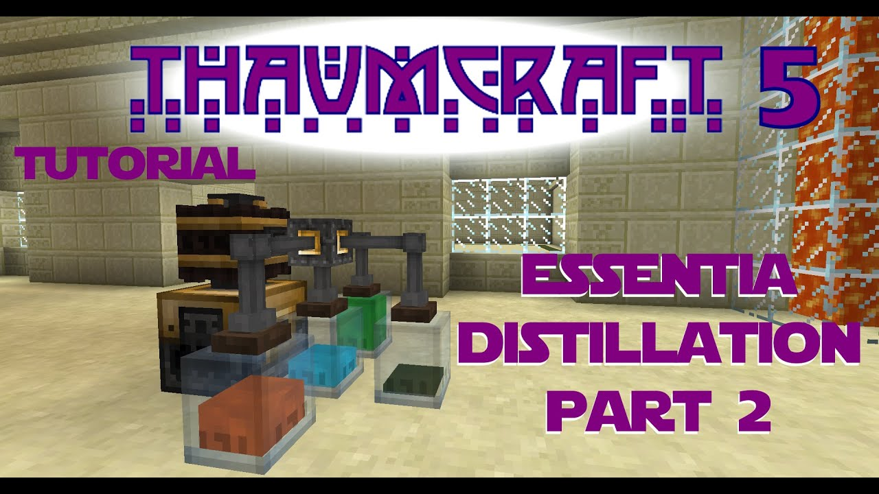 Thaumcraft 5 Tutorial - Part 13 - Essentia Distillation - Essentia Buffer, Filtered Essentia Tubes