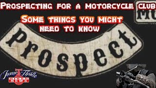 Prospecting for a motorcycle club - Some of the stuff you will need to know