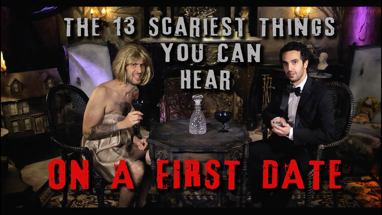 The 13 Scariest Things You Can Hear On A First Date