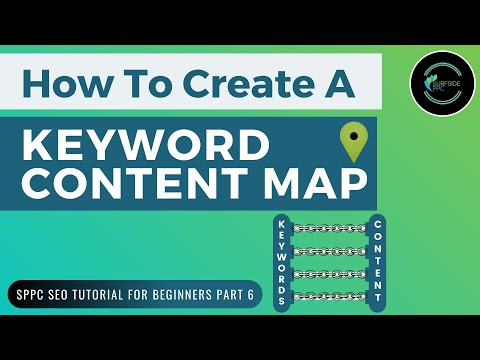 Keyword Mapping Tutorial 2020 - How To Create A Keyword Content Map - SPPC SEO Tutorial #6 - 동영상