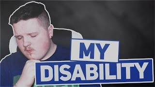 My Disability...