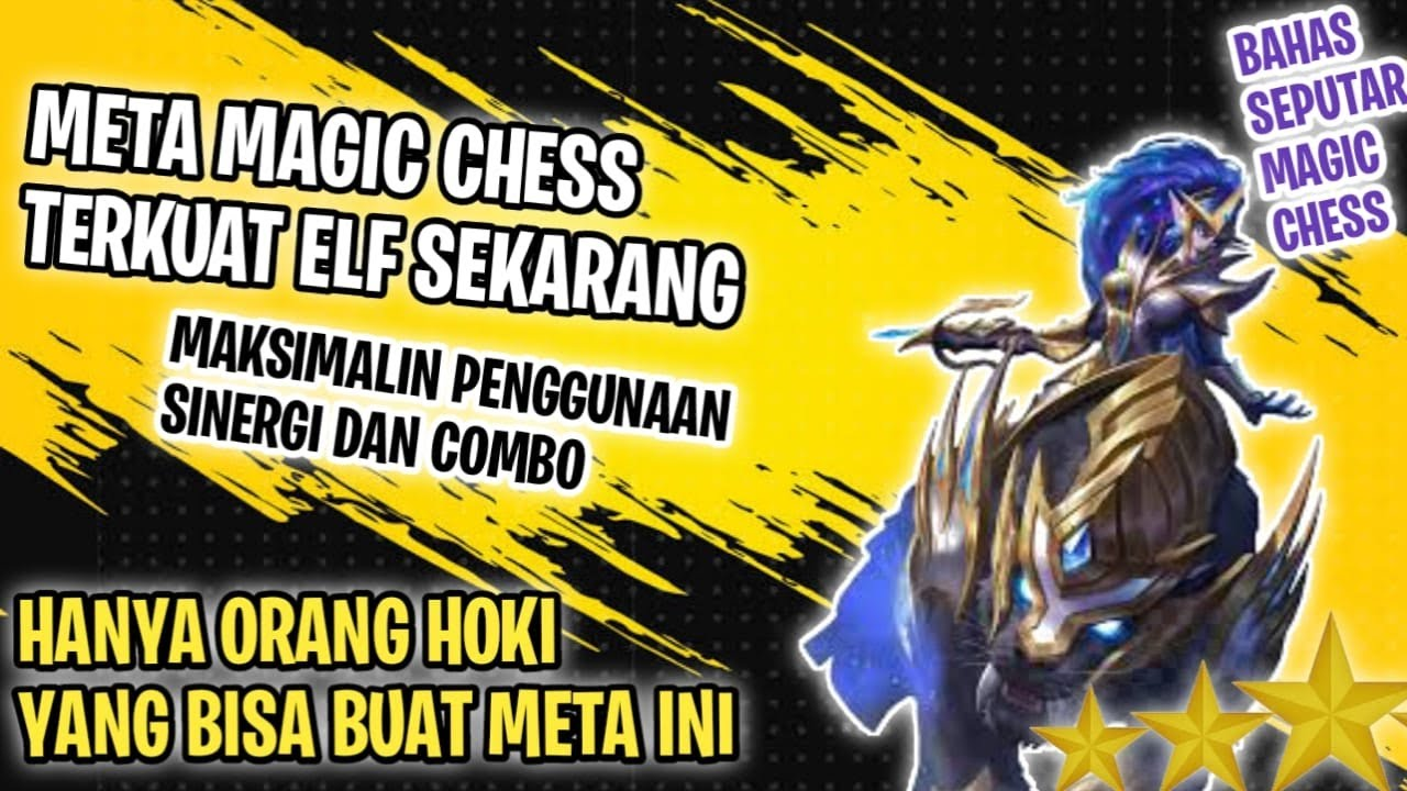 BAHAS META TERKUAT ELF JAMAN NOW UPDATE SEKARANG + IRITHEL BINTANG 3 ⭐⭐⭐   - MAGIC CHESS INDONESIA