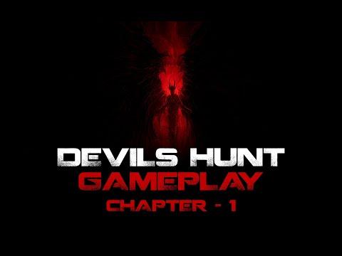 DEVILS HUNT GAMEPLAY  {{{CHAPTER -1}}} |