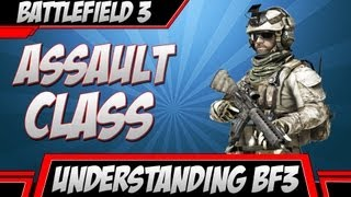 BF3: Understanding the Assault Class (Battlefield 3 Gameplay/Commentary)