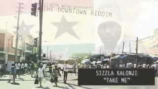 Sizzla Kalonji - Take Me [The Downtown Riddim - Riddim Wise]