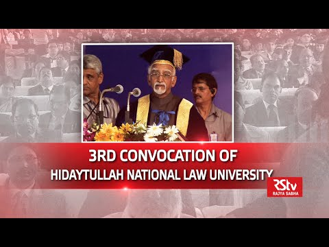 Shri M Hamid Ansari's address at the third Convocation of Hidayatullah National Law University