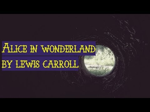 Alice In Wonderland by Lewis Carroll (Audio Book)