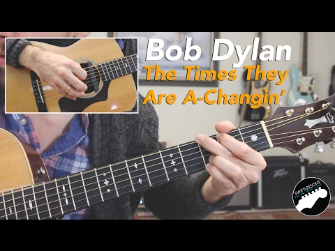Easy Guitar Songs - The Times They Are A Changin' By Bob Dylan