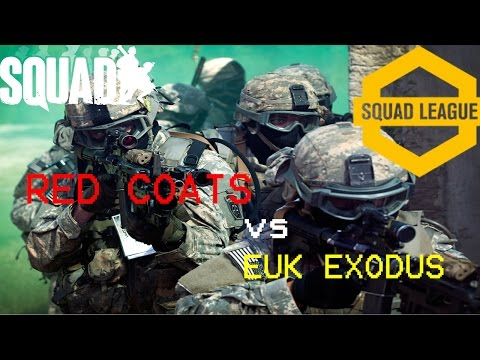 SQUAD ! CLAN MATCH 1st ROUND *RED COATS VS EUK EXODUS* SQUAD LEAGUE