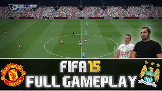 Fifa 15 | FULL Gameplay - Manchester United vs. Manchester City | by PatrickHDxGaming