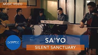 Repeat youtube video Silent Sanctuary | Sa'yo | Official Music Video