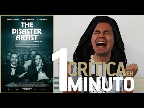 Crítica en 1 minuto - The Disaster Artist