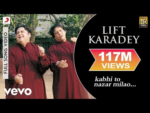 Mix - Adnan Sami - Lift Karadey Video | Kabhi To Nazar Milao