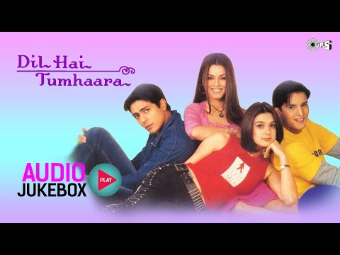 Dil Hai Tumhaara Jukebox  Full Album Songs  Arjun Rampal, Preity Zinta, Nadeem Shravan