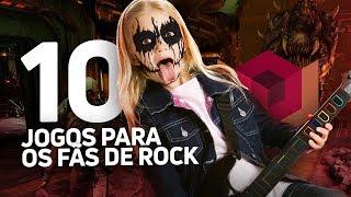 10 JOGOS PARA OS FÃS DE ROCK