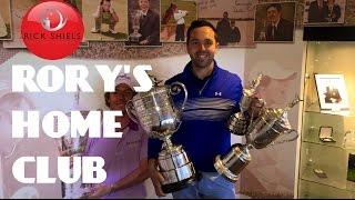 RICK VISITS RORY MCILROY'S HOME GOLF CLUB