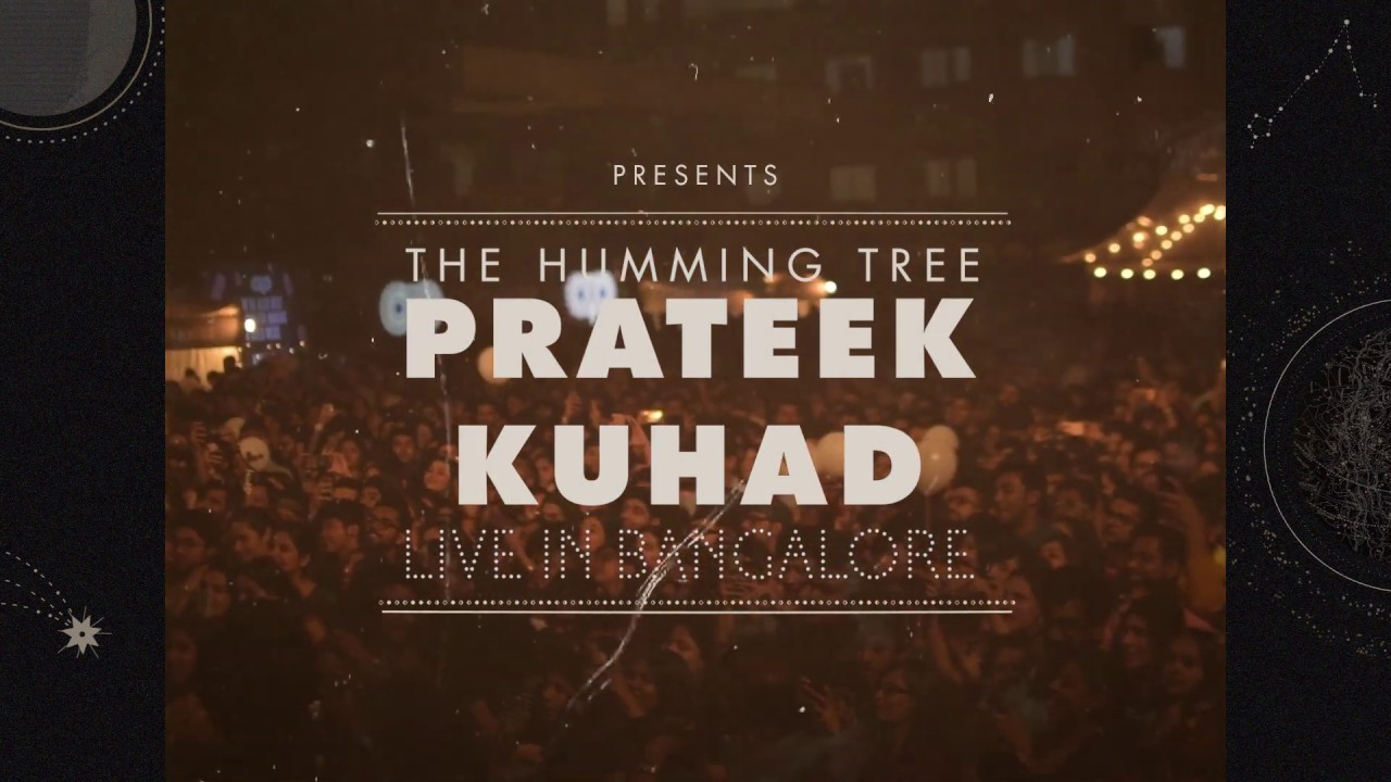 Prateek Kuhad: Live in Bangalore (1 min After Movie)
