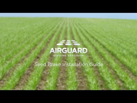AirGuard™ Seed Brake Installation Video
