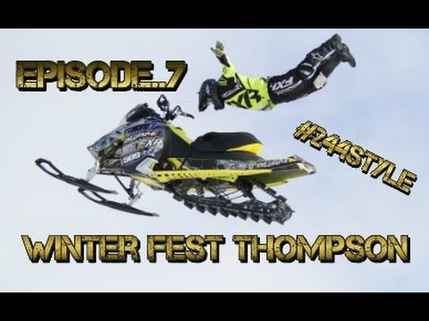 Episode..7 Thompson Winter Fest #244style